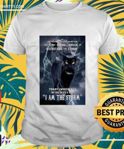 Game Of Thrones Black Cat the devil whispered in my ear you're not strong enough tp withstand the storm shirt