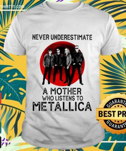 Never underestimate a mother who listen to Metallica shirt