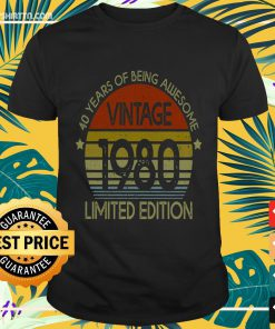 Vintage 1980 40 Years Of Being Awesome Shirt