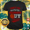 That's my awesome grandson out there basketball version Shirt