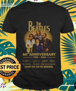 The Beatles 60th Anniversary 1960-2020 Thank you for the memories signatures Shirt