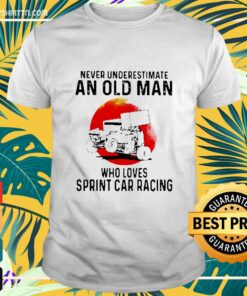 Never Underestimate An Old Man Who Loves Sprint Car Racing The Moon t-shirt