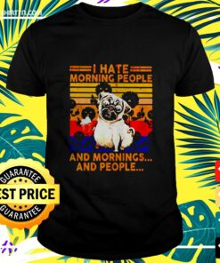 Pug I hate morning people and mornings and people vintage t-shirt