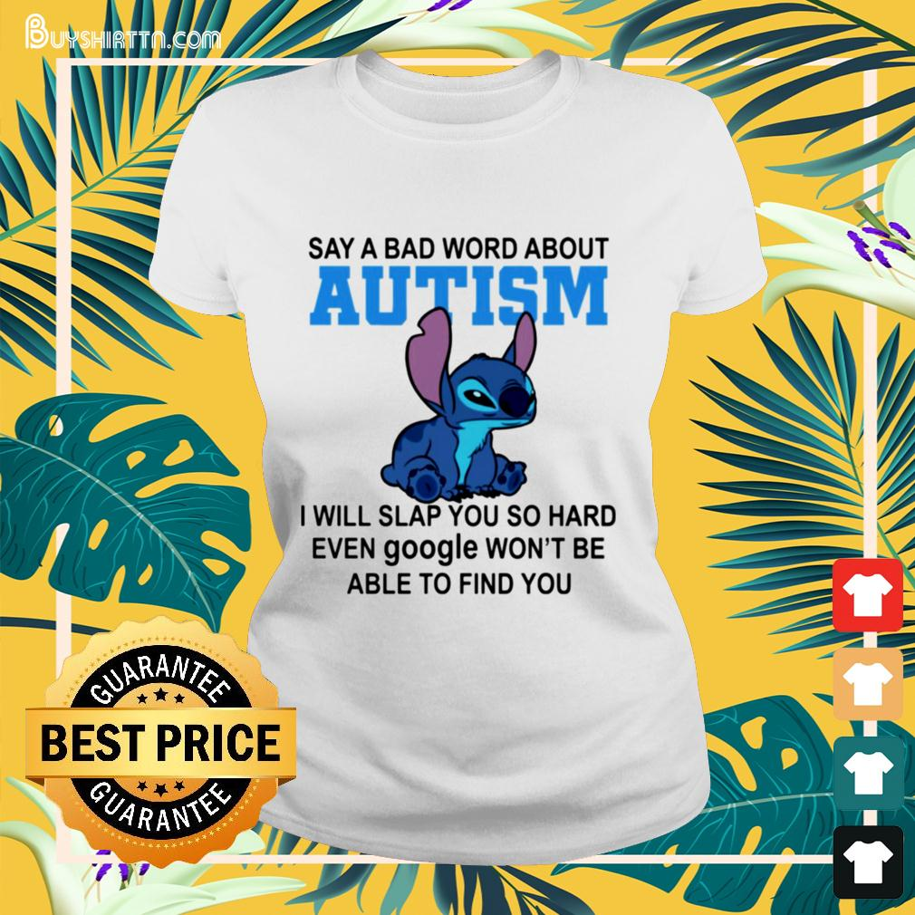 Stitch say a bad word about autism I will slap you so hard ladies-tee