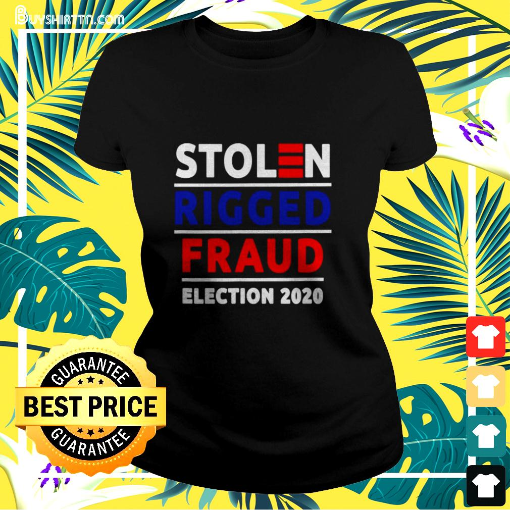Stolen rigged Fraud Election 2020 ladies-tee