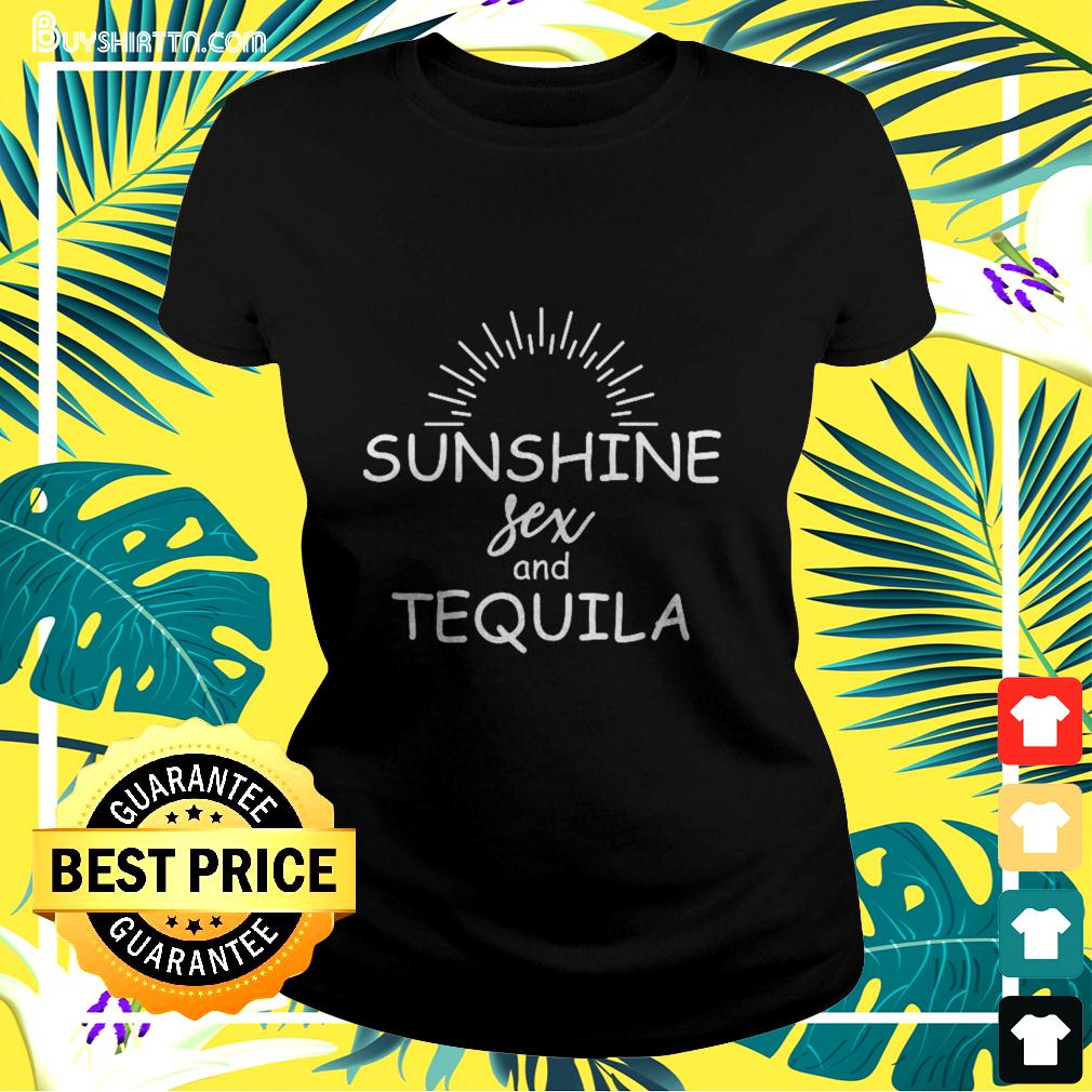 Sunshine sex and tequila ladies-tee