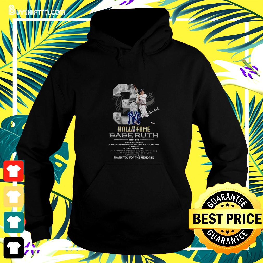 03 Hall of Fame Babe Ruth 1895-1948 signature hoodie