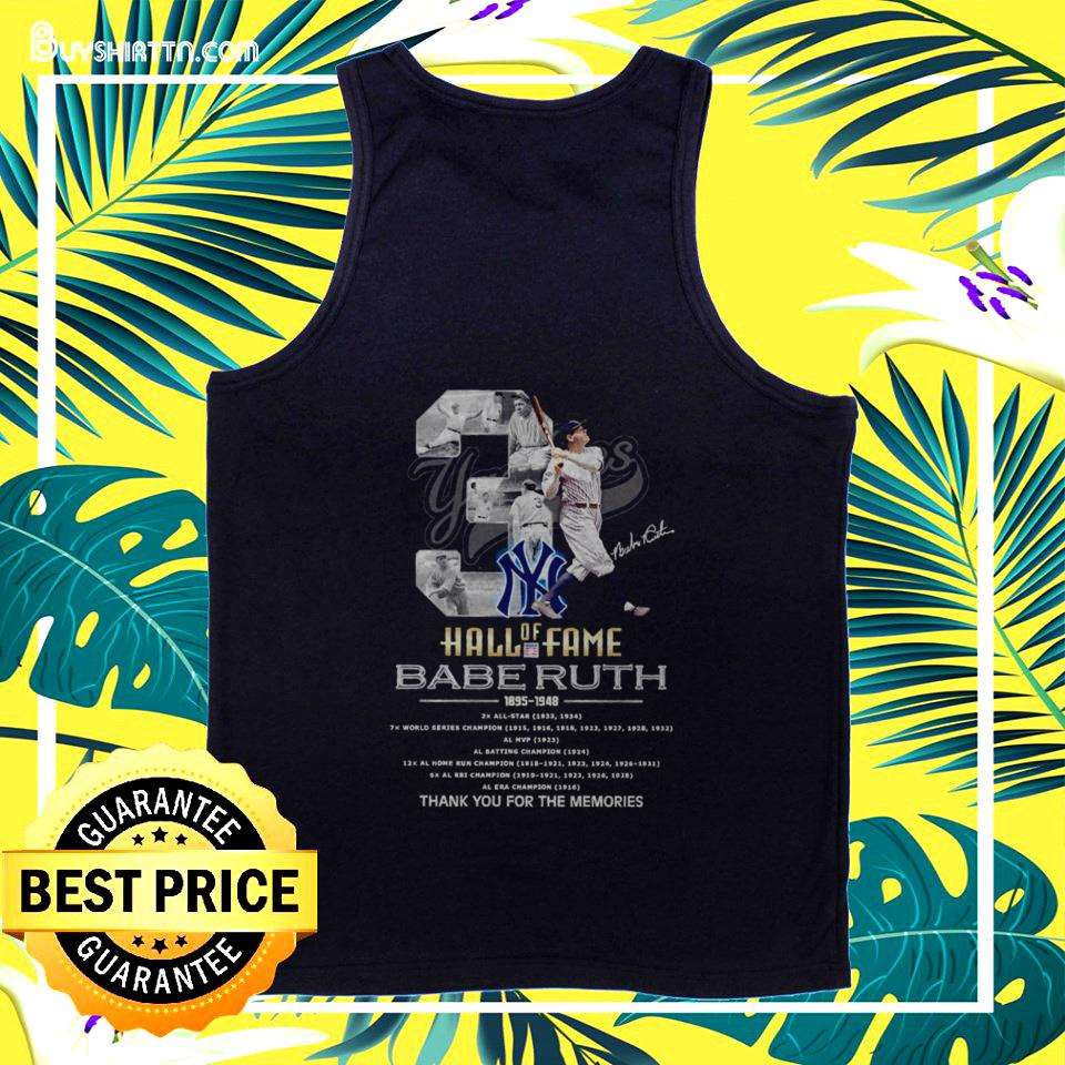03 Hall of Fame Babe Ruth 1895-1948 signature tanktop