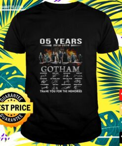 05 years 2014-2019 Gotham thank you for the memories t-shirt