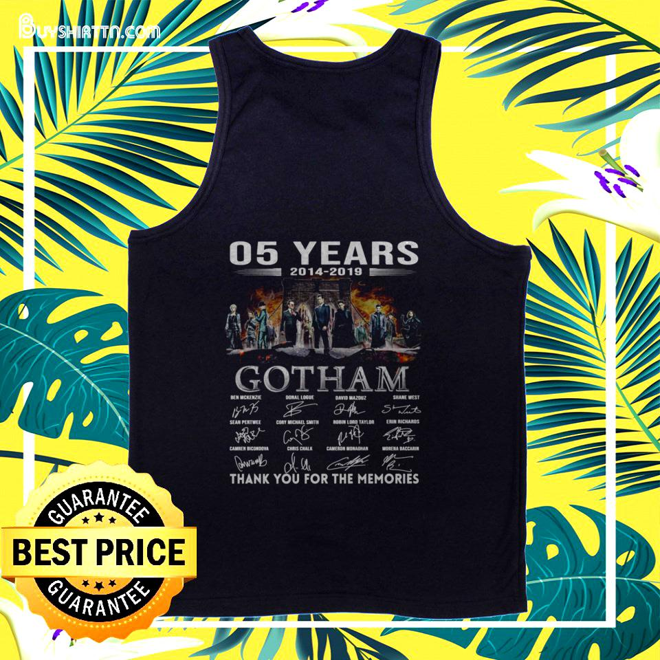 05 years 2014-2019 Gotham thank you for the memories tanktop