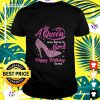 A Queen was born in March Happy Birthday to me pink high heel t-shirt