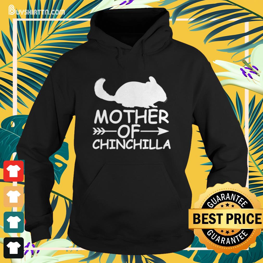 Mother of chinchilla Hoodie