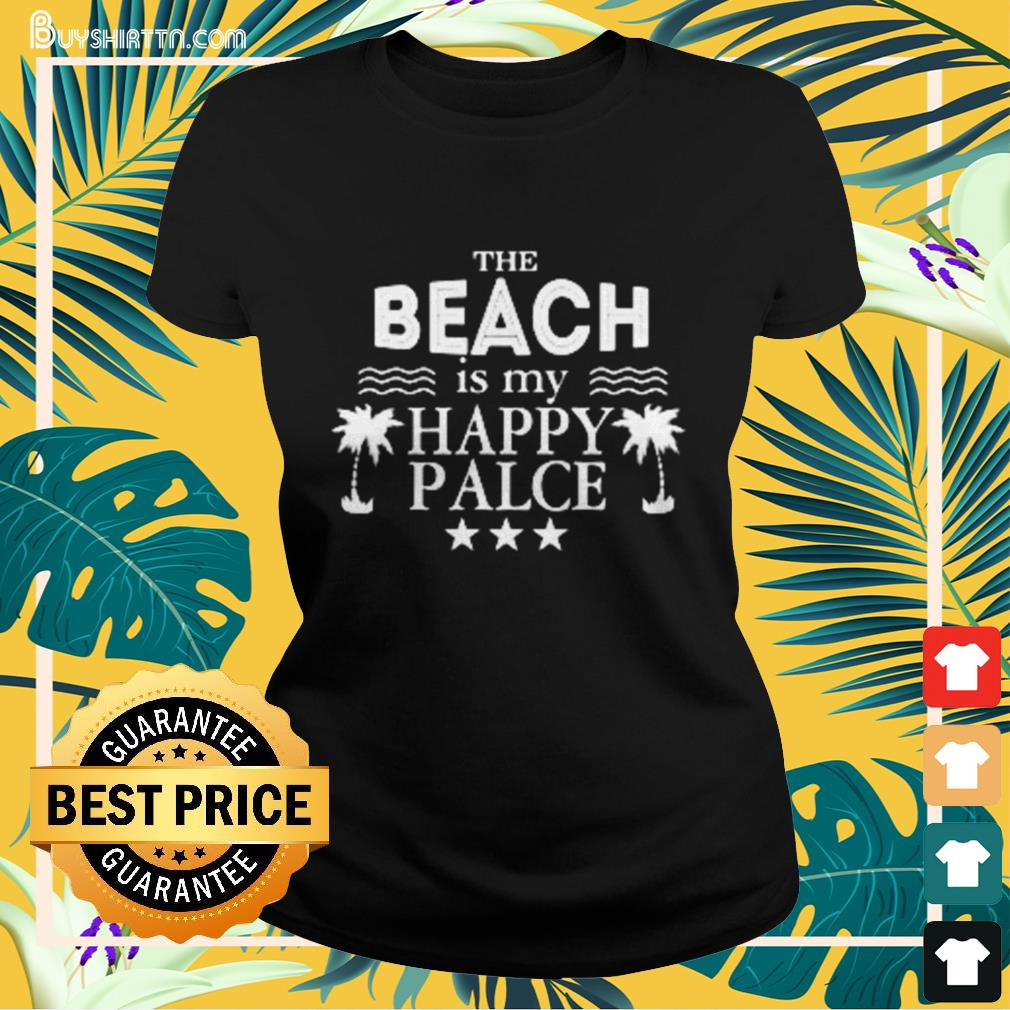 The beach is my happy place Ladies-tee