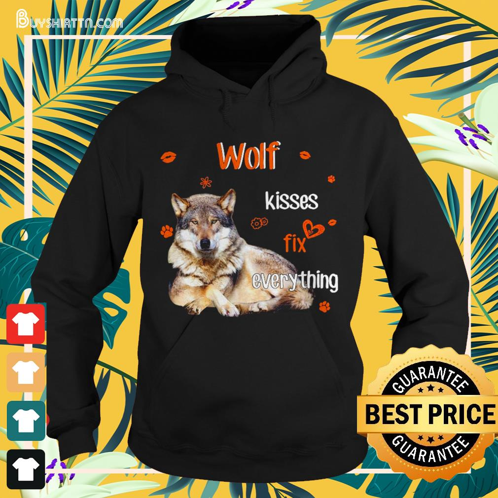 Wolf Kisses fix everything Hoodie